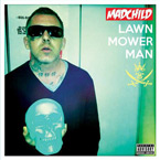 Madchild - Lawn Mower Man Artwork