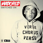 Madchild - Switched On EP Cover