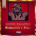 Maffew Ragazino - Brownsville's Jesus Cover