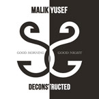 Malik Yusef - G.O.O.D. Morning & G.O.O.D. Night (Deconstructed) Cover