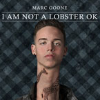 Marc Goone - I Am Not a Lobster OK Cover