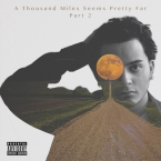 Michael Luna - A Thousand Miles Seems Pretty Far (Part 2) Cover