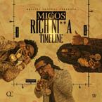 Migos - Rich Nigga Timeline Artwork