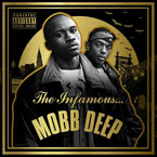 Mobb Deep - The Infamous Mobb Deep Artwork