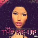 Nicki Minaj - Pink Friday: Roman Reloaded (The Re-Up) Cover