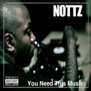 nottz-you-need-this-10201001