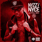Nyzzy Nyce - Nothing Nyce Artwork