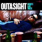 Outasight - Nights Like These Cover