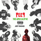 Joey BadA$$ and PRO ERA - PEEP: The Aprocalypse Cover