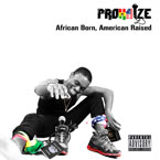 Prohaize - African Born, American Raised Cover