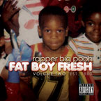 Rapper Big Pooh - Fat Boy Fresh, Vol. Two: Est. 1980 Cover