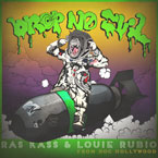 Ras Kass & Louie Rubio - Drop No Evil Artwork