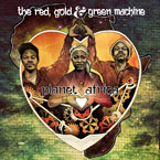 The Red, Gold and Green Machine - Planet Africa Cover