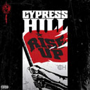 Cypress Hill - Rise Up Cover