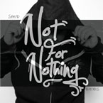 Not for Nothing Promo Photo