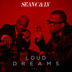 Sean C & LV - Loud Dreams Vol. 1 Cover