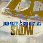 Snow Tha Product - Good Nights &amp; Bad Mornings Cover