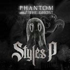 Styles P - Phantom And The Ghost Cover
