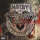 MAYDAY! - Take Me To Your Leader Artwork