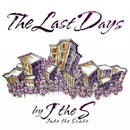 J The S - The Last Days Artwork