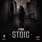 T-Pain - Stoic Cover
