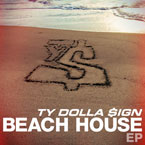 Ty Dolla $ign - Beach House EP Cover