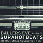WillPower - BallersEve Presents: SupaHotBeats Instrumental Collection Vol. 1 Artwork