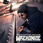 Wrekonize - The Rooftops Mixtape Artwork
