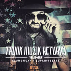 Yelawolf - Trunk Muzik Returns Cover