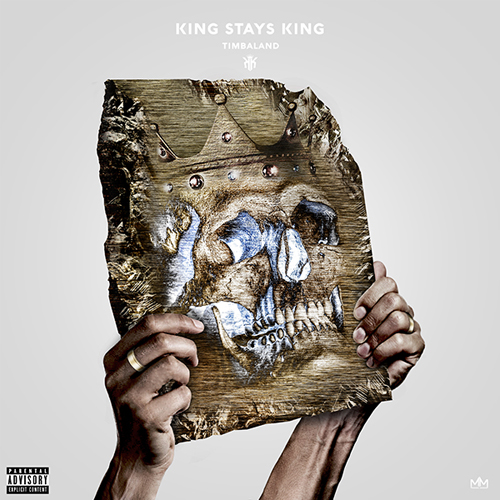 Timbaland - King Stays King Album Cover