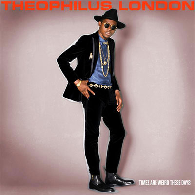 Theophilus London - Timez Are Weird These Days Cover