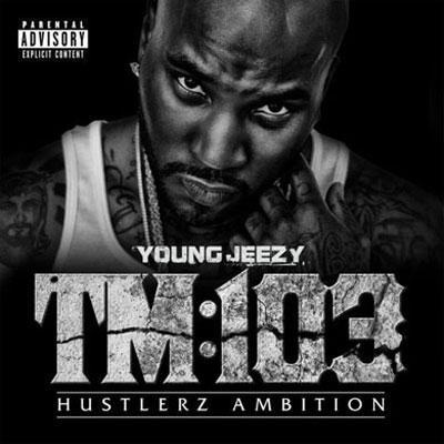 Young Jeezy - Thug Motivation 103: Hustlerz Ambition Cover