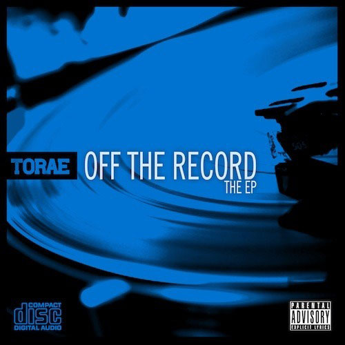 Torae - Off The Record EP Cover