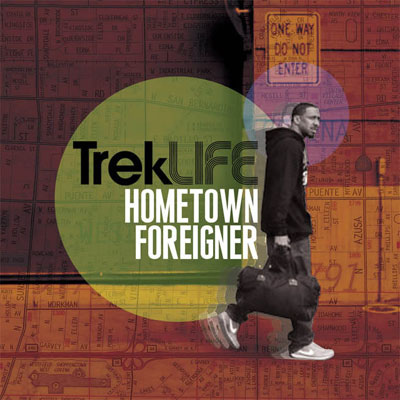 Trek Life - Hometown Foreigner Album Cover