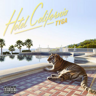Tyga - Hotel California Cover