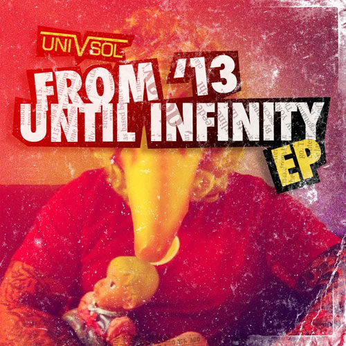 Uni V Sol - From '13 Until Infinity Album Cover