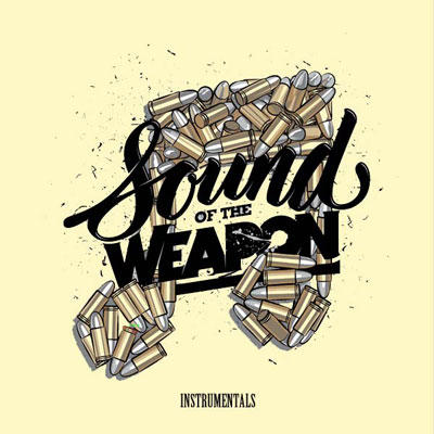 Verbal Kent x Khrysis - Sound Of The Weapon (Instrumentals) Album Cover