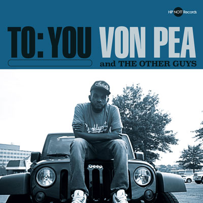 Von Pea and The Other Guys - To: You Album Cover