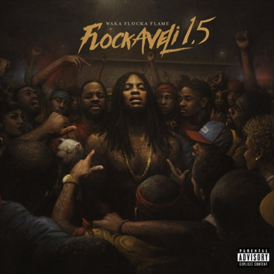 Waka Flocka Flame - Flockaveli 1.5 Album Cover