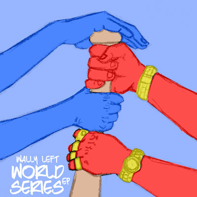 Wally Left - World Series EP Cover