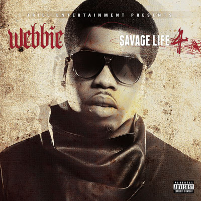 Webbie - Savage Life 4 Album Cover