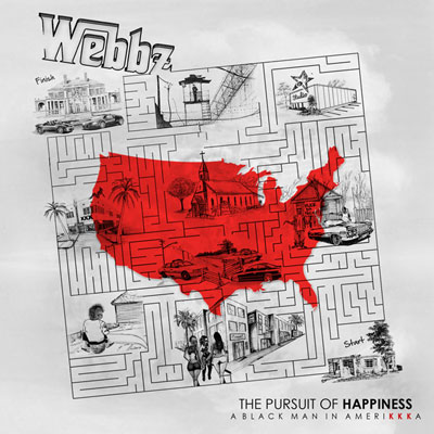 Webbz - The Pursuit of Happiness: A Black Man In Amerikkka Album Cover