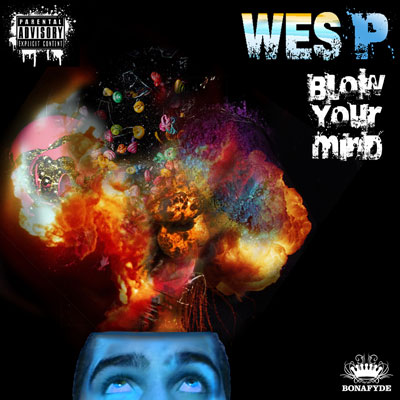 Wes P. - Blow Your Mind Album Cover
