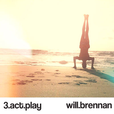 Will Brennan - 3 Act Play Album Cover