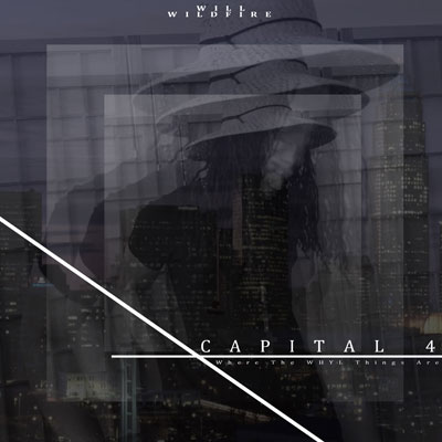 Will Wildfire - Capital 4 (Where The WHYL Things Are) Album Cover