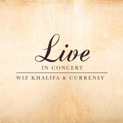 Wiz Khalifa x Curren$y - Live In Concert Album Cover