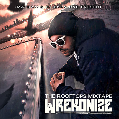 Wrekonize - The Rooftops Mixtape Cover