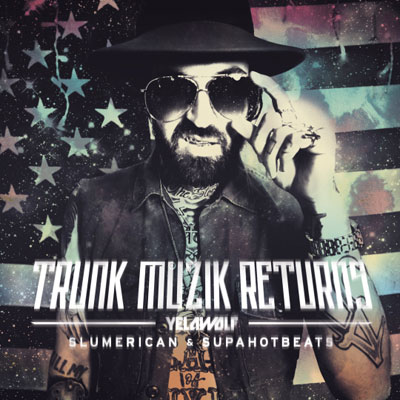 yelawolf-trunk-muzik-returns