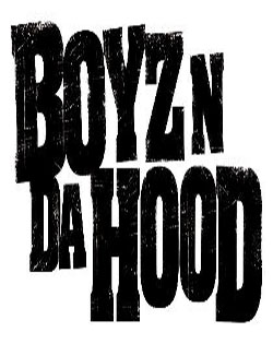 Boyz N Da Hood