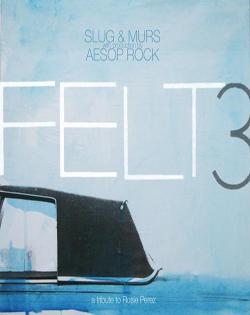 Felt (Slug x Murs)